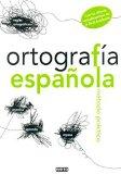 Portada de ORTOGRAFIA ESPAÑOLA: METODO PRACTICO