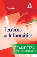 Portada de TECNICOS DE INFORMATICA DEL SERVICIO VASCO DE SALUD-OSAKIDETZA: TEMARIO