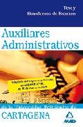 Portada de AUXILIARES ADMINISTRATIVOS DE LA UNIVERSIDAD POLITECNICA DE CARTAGENA: TEST Y SIMULACROS DE EXAMEN