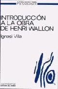 Portada de INTRODUCCION A LA OBRA DE HENRI WALLON