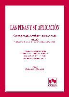 Portada de LAS PENAS Y SU APLICACION: CONTENIDO LEGAL, DOCTRINAL Y JURISPRUDENCIAL