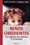 Portada de NIÑOS OBEDIENTES: SIN REGAÑAR, DAR PREMIOS NI AMENAZAR