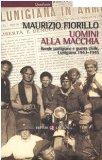 Portada de UOMINI ALLA MACCHIA. BANDE PARTIGIANE E GUERRA CIVILE. LUNIGIANA 1943-1945 (QUADRANTE LATERZA)