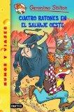 Portada de CUATRO RATONES EN EL SALVAJE OESTE