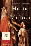 Portada de MARIA DE MOLINA: TRES CORONAS MEDIEVALES