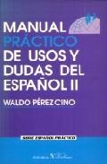 Portada de MANUAL PRACTICO DE USOS Y DUDAS DEL ESPAÑOL II