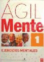 Portada de AGIL: EJERCICIOS DE ESTIMULACION COGNITIVA PARA MAYORES 1