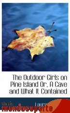 Portada de THE OUTDOOR GIRLS ON PINE ISLAND OR, A CAVE AND WHAT IT CONTAINED