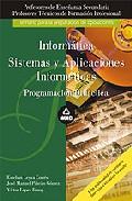 Portada de CUERPO DE PROFESORES DE ENSEÑANZA SECUNDARIA Y PROFESORES TECNICOS DE FORMACION PROFESIONAL. INFORMATICA Y SISTEMAS Y APLICACIONESINFORMATICAS. PROGRAMACION DIDACTICA