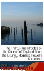 Portada de THE THIRTY-NINE ARTICLES OF THE CHURCH OF ENGLAND FROM THE LITURGY, HOMILIES, NOWELL`S CATECHISM