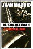 Portada de BRIGADA CENTRAL 2: ASUNTOS DE RUTINA