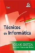Portada de TECNICOS DE INFORMATICA DEL SERVICIO VASCO DE SALUD-OSAKIDETZA: TEST