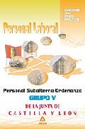 Portada de PERSONAL LABORAL DE LA JUNTA DE CASTILLA Y LEON GRUPO V: PERSONA L SUBALTERNO-ORDENANZA