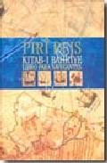 Portada de PIRI REIS: LIBRO PARA NAVEGANTES: KITAB-I-BAHRIYE