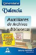 Portada de AUXILIARES DE ARCHIVOS Y BIBLIOTECAS DE LA UNIVERSIDAD DE VALENCIA. TEMARIO. VOLUMEN I