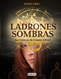 Portada de LOS LADRONES DE SOMBRAS. LAS CRONICAS DE CRONOS: LIBRO I