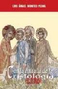 Portada de EN LA ENTRAÑA DE LA CRISTOLOGIA: A LA BUSQUEDA DE LOS ORIGENES DELA FE EN JESUS, EL MESIAS