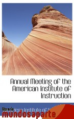 Portada de ANNUAL MEETING OF THE AMERICAN INSTITUTE OF INSTRUCTION