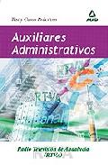 Portada de AUXILIARES ADMINISTRATIVOS DE RADIOTELEVISION ANDALUZA : TEST Y CASOS PRACTICOS