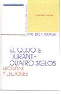 Portada de EL QUIJOTE DURANTE CUATRO SIGLOS: LECTURAS Y LECTORES