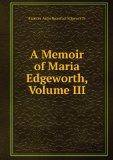 Portada de A MEMOIR OF MARIA EDGEWORTH, VOLUME III