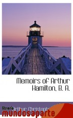 Portada de MEMOIRS OF ARTHUR HAMILTON, B. A