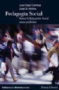 Portada de PEDAGOGIA SOCIAL: PENSAR LA EDUCACION SOCIAL COMO PROFESION