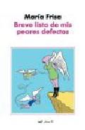 Portada de BREVE LISTA DE MIS PEORES DEFECTOS
