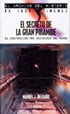 Portada de EL SECRETO DE LA GRAN PIRAMIDE: LA CONSTRUCCION MAS MISTERIOSA DEL MUNDO