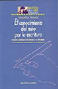 Portada de EL CONOCIMIENTO DEL NIÑO POR LA ESCRITURA: EL ESTUDIO GRAFOLOGICODE LA INFANCIA Y SUS DIFICULTADES