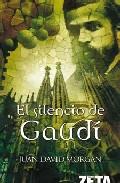Portada de EL SILENCIO DE GAUDI