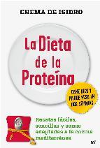 Portada de LA DIETA DE LA PROTEINA: RECETAS FACILES, SENCILLAS Y SANAS ADAPTADAS A LA COCINA MEDITERRANEA