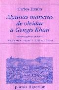 Portada de ALGUNAS MANERAS DE OLVIDAR A GENGIS KHAN