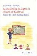 Portada de LA ENSEÑANZA DEL INGLES EN EL AULA DE PRIMARIA: PROPUESTA PARA ELDISEÑO DE UNIDAES DIDACTICAS