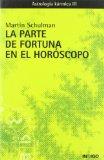 Portada de LA PARTE DE LA FORTUNA EN EL HOROSCOPO. ASTROLOGIA KARMICA III