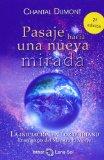 Portada de PASAJE HACIA UNA NUEVA MIRADA: LA INICIACION EN LO COTIDIANO (3ª ED)