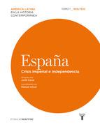 Portada de ESPAÑA. CRISIS IMPERIAL E INDEPENDENCIA 1808/1830 (EBOOK)