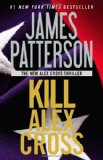Portada de KILL ALEX CROSS (ALEX CROSS NOVELS)