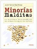 Portada de MINORIAS MALDITAS: LA HISTORIA DESCONOCIDA DE OTROS PUEBLOS EN ESPAÑA