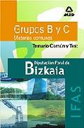 Portada de DIPUTACION FORAL DE BIZKAIA- IFAS- GRUPOS B Y C  : TEMARIO COMUN Y TEST