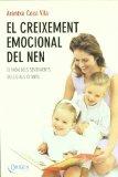 Portada de EL CREIXEMENT EMOCIONAL DEL NEN: EL MON DELS SENTIMENTS DELS 0 ALS 12 ANYS
