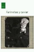 Portada de FARINETAS Y CAVIAR