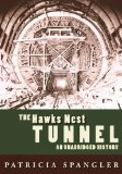 Portada de THE HAWKS NEST TUNNEL