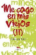 Portada de ME CAGO EN MIS VIEJOS II