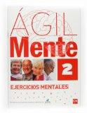 Portada de AGIL: EJERCICIOS DE ESTIMULACION COGNITIVA PARA MAYORES 2