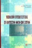 Portada de MEDIACION INTERCULTURAL EN CONTEXTOS SOCIO-EDUCATIVOS