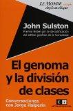 Portada de JOHN SULSTON: EL GENOMA Y LA DIVISION DE CLASES. CONVERSACIONES CON JORGE HALPERIN