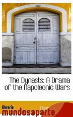 Portada de THE DYNASTS: A DRAMA OF THE NAPOLEONIC WARS
