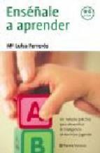 Portada de ENSÉÑALE A APRENDER (EBOOK)