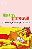 Portada de RESACA/HANK OVER: UN HOMENAJE A CHARLES BUKOWSKI